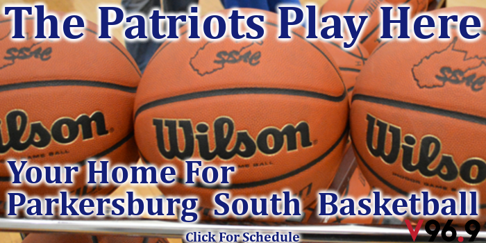 Parkersburg South, Parkersburg South High School, Patriots, Basketball, Parkersburg, Parkersburg WV, West Virginia, V969, V96.9, WVVV, WVVV FM